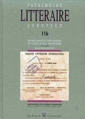 Patrimoine Litteraire Europeen N.11b ; Renaissances Nationales Et Conscience Universelle (1832-1885) - Couverture - Format classique