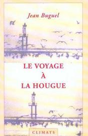 Voyage A La Hougue - Intérieur - Format classique