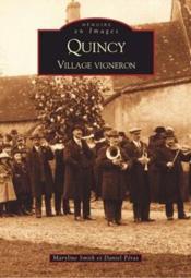 Quincy ; village vigneron - Couverture - Format classique