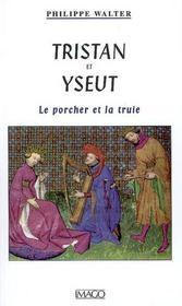 Tristan Et Yseut ; Le Porcher Et La Truie - Intérieur - Format classique