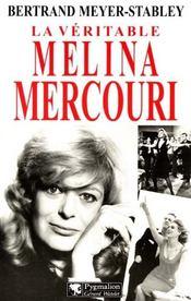 La Veritable ; La Véritable Melina Mercouri - Intérieur - Format classique