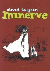 Vente livre :  Minerve  - David Turgeon