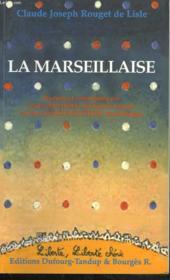 Claude Joseph Rouget De Lisle, La Marseillaise - Couverture - Format classique