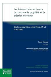 Les Introductions En Bourse, La Structure De Propriete Et La Creation De Valeur - Couverture - Format classique