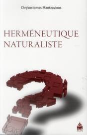 Herméneutique naturaliste - Couverture - Format classique