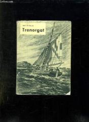 Trenorgat. Texte En Anglais Et En Francais. - Couverture - Format classique