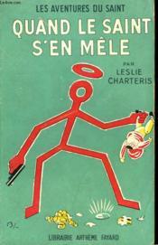 Quand Le Saint S'En Mele. Les Aventures Du Saint N°26. - Couverture - Format classique