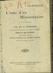 L'Âme D'Un Missionnaire. Vie Du P. Nempon, Missionnaire Apostolique Du Tokin Occidental. - Couverture - Format classique