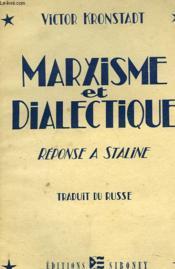 Marxisme Et Dialectique. Reponse A Staline. - Couverture - Format classique