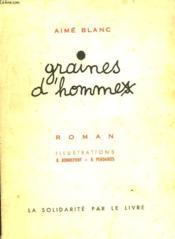 Graines D'Hommes Ou Au Feu De Nos Douze Ans - Couverture - Format classique