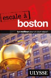Vente livre :  Escale à Boston  - Collectif