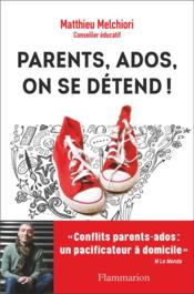 Vente  Parents, ados, on se detend !  - Matthieu Melchiori