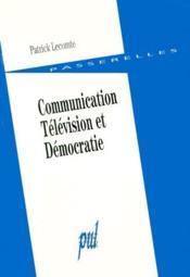 Communication Television Et Democratie - Couverture - Format classique
