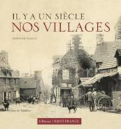 Il y a un siècle... nos villages - Couverture - Format classique