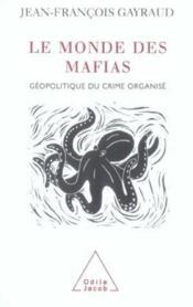 Le Monde Des Mafias - Couverture - Format classique