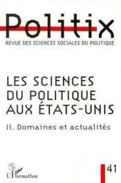 Les Sciences Du Politique Aux Etats-Unis T.2 : Domaines Et Actualites - Couverture - Format classique
