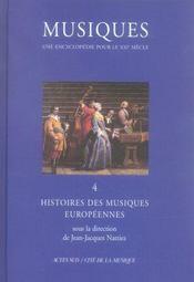 Musiques ; une encyclopedie pour le xxi siecle t.4 ; histoire des musiques europeennes - Intérieur - Format classique