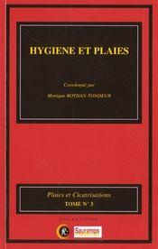 Hygiene Et Plaies Tome 3 - Intérieur - Format classique