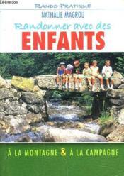 Randonner avec des enfants à la montagne, à la campagne - Couverture - Format classique