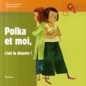 Lola ; polka et moi, c'est la dispute ! - Couverture - Format classique