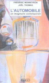 L'Automobile ; Un Imaginaire Contemporain - Intérieur - Format classique