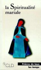 Spiritualite mariale - Couverture - Format classique