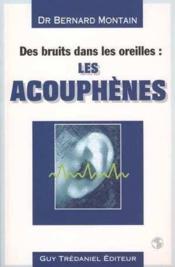 Acouphenes (Les) - Couverture - Format classique