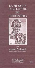 La Musique De Chambre De Schoenberg - Couverture - Format classique