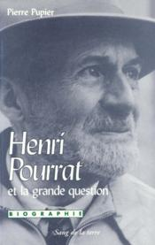 Henri pourrat et la grande question - Couverture - Format classique