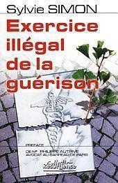 Exercice illégal de la guérison - Couverture - Format classique