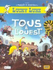 TOUS A L'OUEST. Une aventure de Lucky Luke. D'après La Caravane de Morris et Goscinny - Intérieur - Format classique