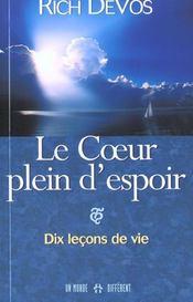 Le Coeur Plein D'Espoir ; Dix Lecons De Vie - Intérieur - Format classique