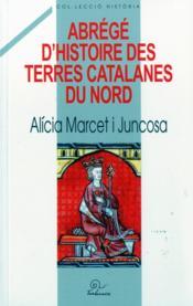 Abrege D'Histoire Des Terres Catalanes Du Nord - Couverture - Format classique