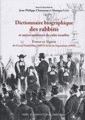 Dictionnaire biographique des rabbins et autres ministres du culte israëlite - Intérieur - Format classique