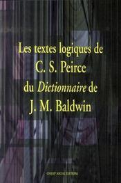 Les textes logiques de peirce dans le baldwin dictionary - Intérieur - Format classique
