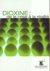 Dioxine ; de la crise à la réalité - Intérieur - Format classique