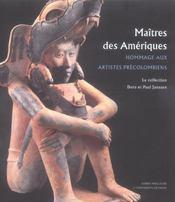 MAITRES DES AMERIQUES. Hommage aux artistes précolombiens. La Collection de Dora et Paul janssen - Intérieur - Format classique