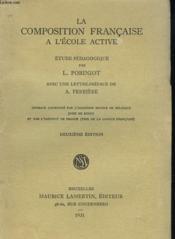 La Composition Francaise A L'Ecole Active - Couverture - Format classique