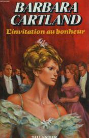 L'Invitation Au Bonheur - Couverture - Format classique
