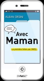 Avec maman ; la première fiction par sms - Couverture - Format classique