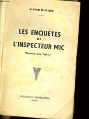 Les Enquetes De L'Inspecteur Mic - Memoires D'Un Poilicier - Couverture - Format classique