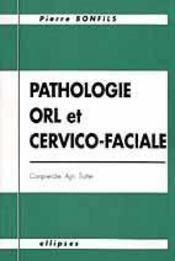 Pathologie Orl Et Cervico-Faciale Comprendre Agir Traiter - Intérieur - Format classique