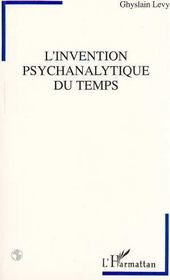 L'Invention Psychanalytique Du Temps - Intérieur - Format classique