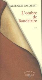 L'Ombre De Baudelaire - Couverture - Format classique