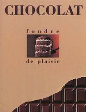 Le Chocolat : Fondre De Plaisir - Intérieur - Format classique