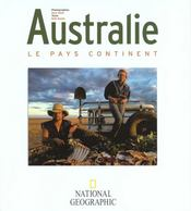 Australie le pays continent  - Abell/Smith