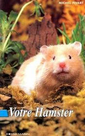 Votre Hamster - Intérieur - Format classique