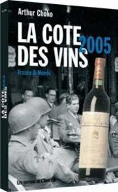 Cote des vins 2005 - Intérieur - Format classique