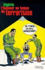 Algerie : l'humour au temps du terrorisme - Couverture - Format classique