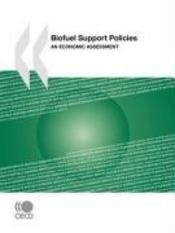 Vente livre :  Biofuel support policies ; an economic assessment  - Collectif